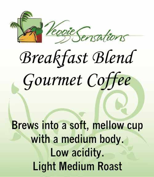 Breakfast Blend Gourmet Coffee - Medium Light Roast - VeggieSensations