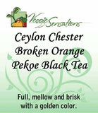 Ceylon Chester Broken Orange Pekoe Black Tea - Loose Leaf - VeggieSensations