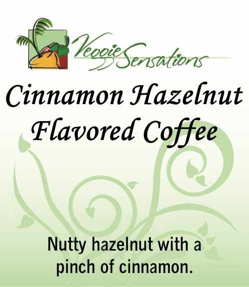 Cinnamon Hazelnut Flavored Coffee - VeggieSensations