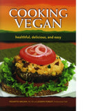 Cooking Vegan - Healthful, Delicious and Easy - VeggieSensations
