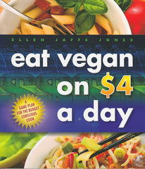 Eat Vegan on $4 a Day - VeggieSensations