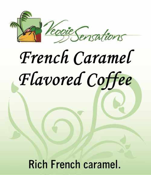 French Carmel Flavored Coffee - VeggieSensations