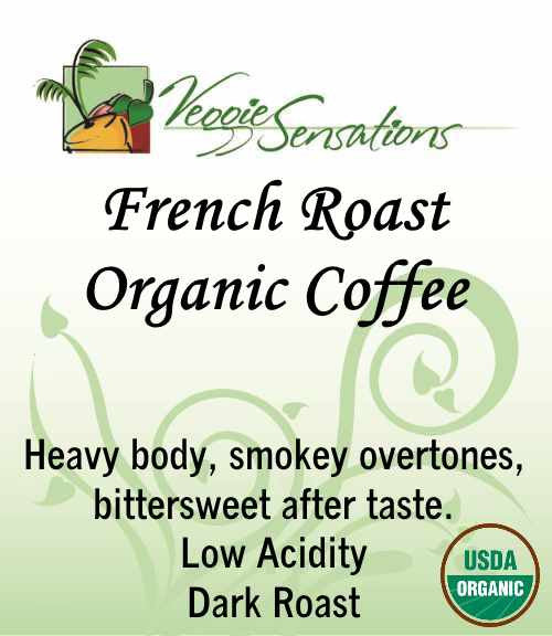 French Roast Organic Coffee - Fair Trade - VeggieSensations