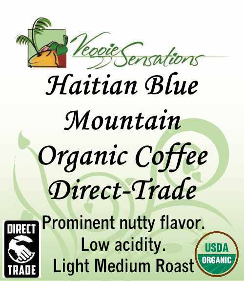 Haitian Blue Mountain Organic Coffee - Direct Trade - VeggieSensations
