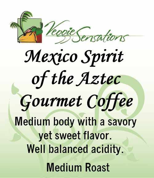 Mexico Spirit of the Aztec Gourmet Coffee - VeggieSensations