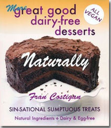 More Great Good Dairy Free Desserts Naturally - Vegan - VeggieSensations