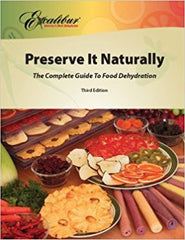 Preserve It Naturally 4th Edition Dehydrator Book