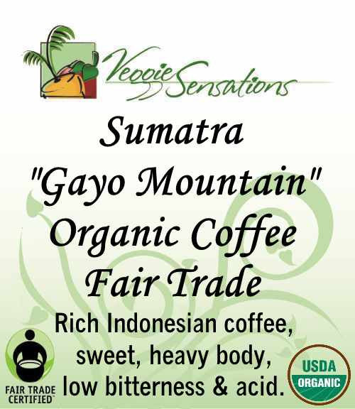 Sumatra Gayo Mountain Organic Coffee Fair Trade - VeggieSensations