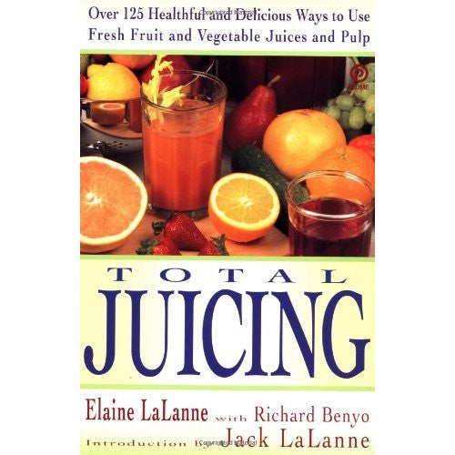 Total Juicing Book by Elaine La Lanne - VeggieSensations