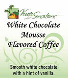 White Chocolate Mousse Flavored Coffee - VeggieSensations