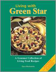 Living with Green Star Juicing Book - VeggieSensations