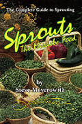 Sprouts:The Miracle Food by Steve Meyerowitz