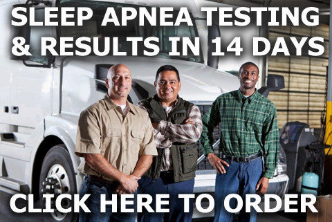 Home Sleep Apnea Test and Results for DOT Physicals.  Complete in 14 business days.