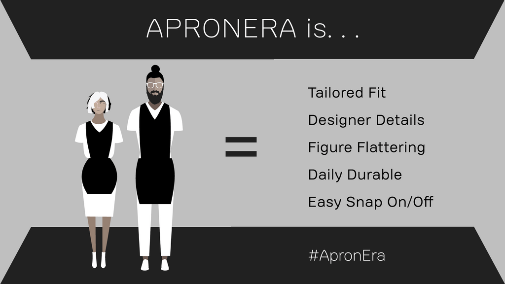 Apronera is tailored, flattering, easy to snap on and off and daily durable with designer details