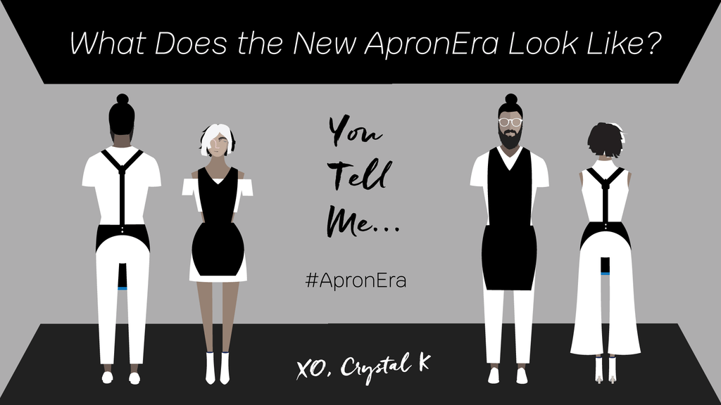 What Does the New Apronera Look Like? You Tell Me...#Apronera XO, Crystal K