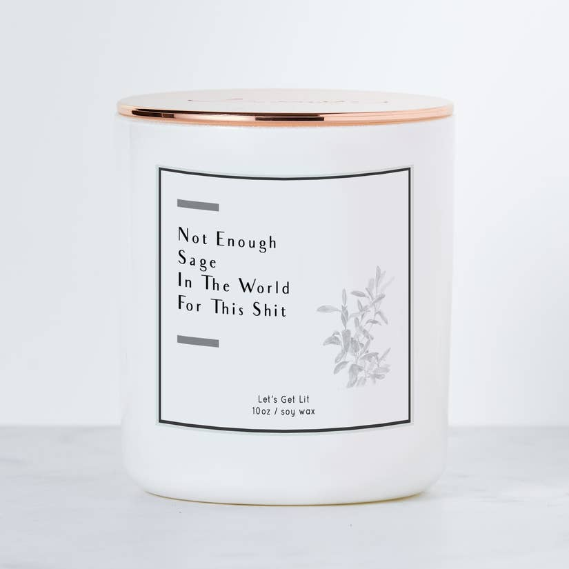 Not Enough Sage in the World - Luxe Scented Soy Candle | touchGOODS