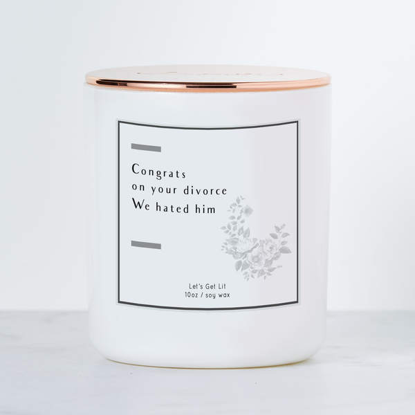 Congrats on Your Divorce - Luxe Scented Soy Candle | touchGOODS