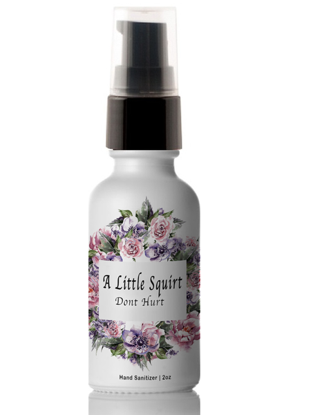 A Little Squirt Don't Hurt Hand Sanitizer - 2oz | touchGOODS