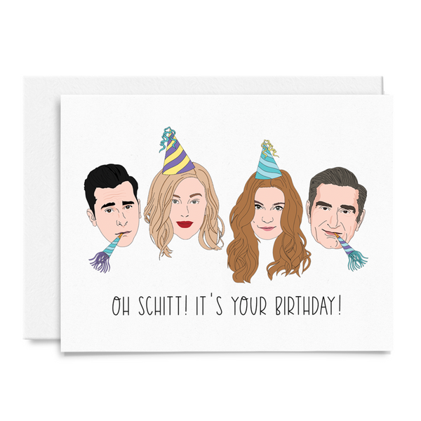 Oh Schitt! Birthday Card