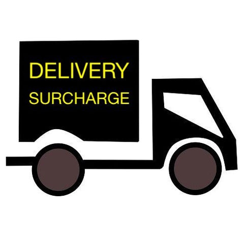 Delivery Surcharge for £30