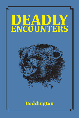 Deadly Encounters (Limited Edition) *We are getting low on this Limited Edition*
