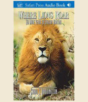 Where Lions Roar (Audio CD)