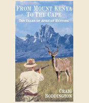 From Mount Kenya to the Cape (Trade Edition) Currently Out of Print!