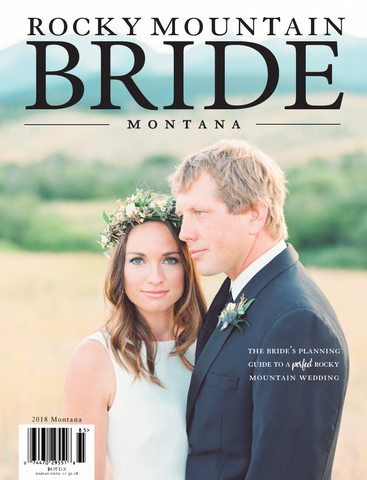 Rocky Mountain Bride Magazine Montana 2018