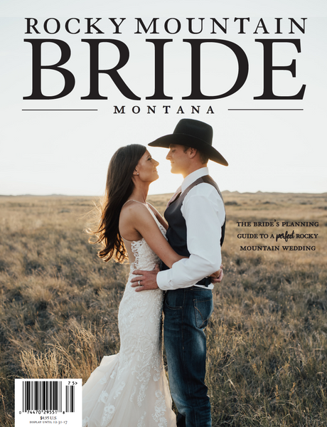 Rocky Mountain Bride Magazine Montana 2017