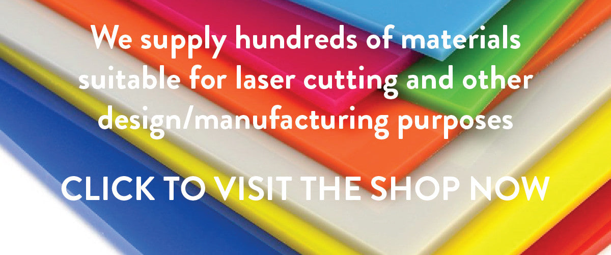 We stock hundreds of materials including speciality acrylics, various types of wood, leather and paper, suitable for laser cutting and other design, craft and manufacturing purposes