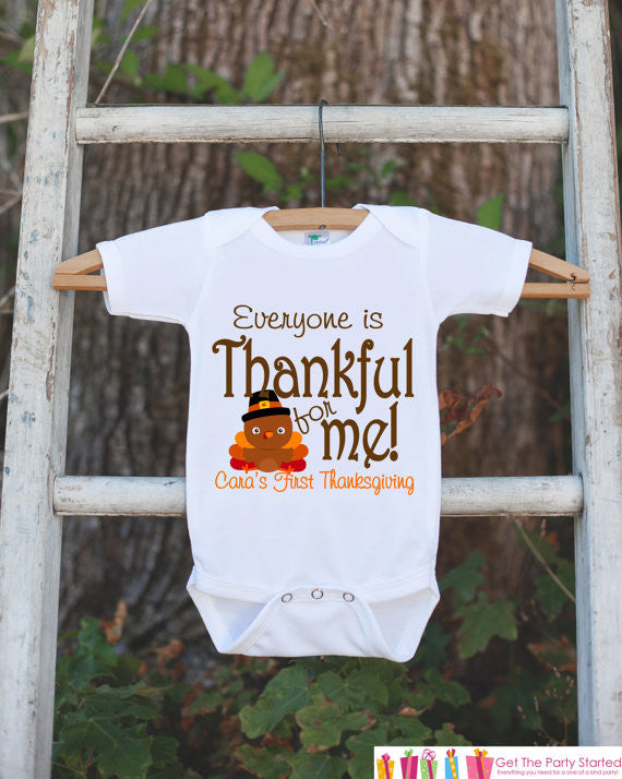 Everyone Is Thankful for Me Onepiece - Baby's First Thanksgiving Outfit for Baby Boy or Baby Girl with Turkey - Get The Party Started