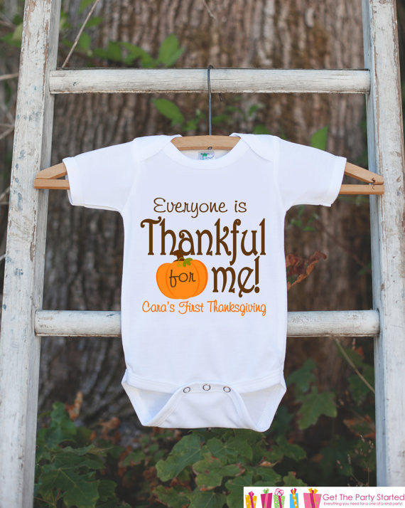 Everyone Is Thankful for Me Onepiece - Baby's First Thanksgiving Outfit for Baby Boy or Baby Girl with Pumpkin - Get The Party Started