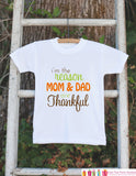 I'm The Reason Mom & Dad Are Thankful Outfit - Thanksgiving Shirt - Thanksgiving Onepiece for Baby Boy or Baby Girl - Get The Party Started
