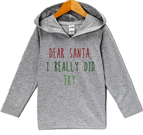 Custom Party Shop Baby's Dear Santa I Did Try Christmas Hoodie