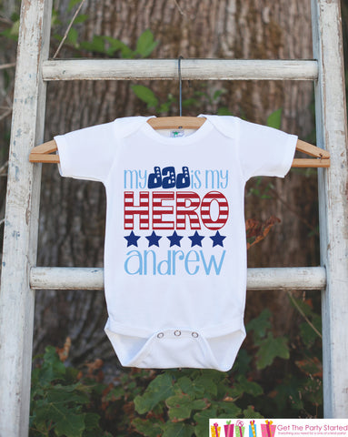 4th of July Outfit - Custom Dad Is My Hero Onepiece or Tshirt - Fourth of July Shirt for Baby, Youth, Toddler - Patriotic Onepiece or Tshirt