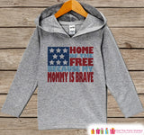 Kids 4th of July Outfit - Mommy Is Brave Hoodie - Children's Pullover - Grey Toddler Hoodie - Infant Hoodie - Fourth of July - Military Mom - Get The Party Started