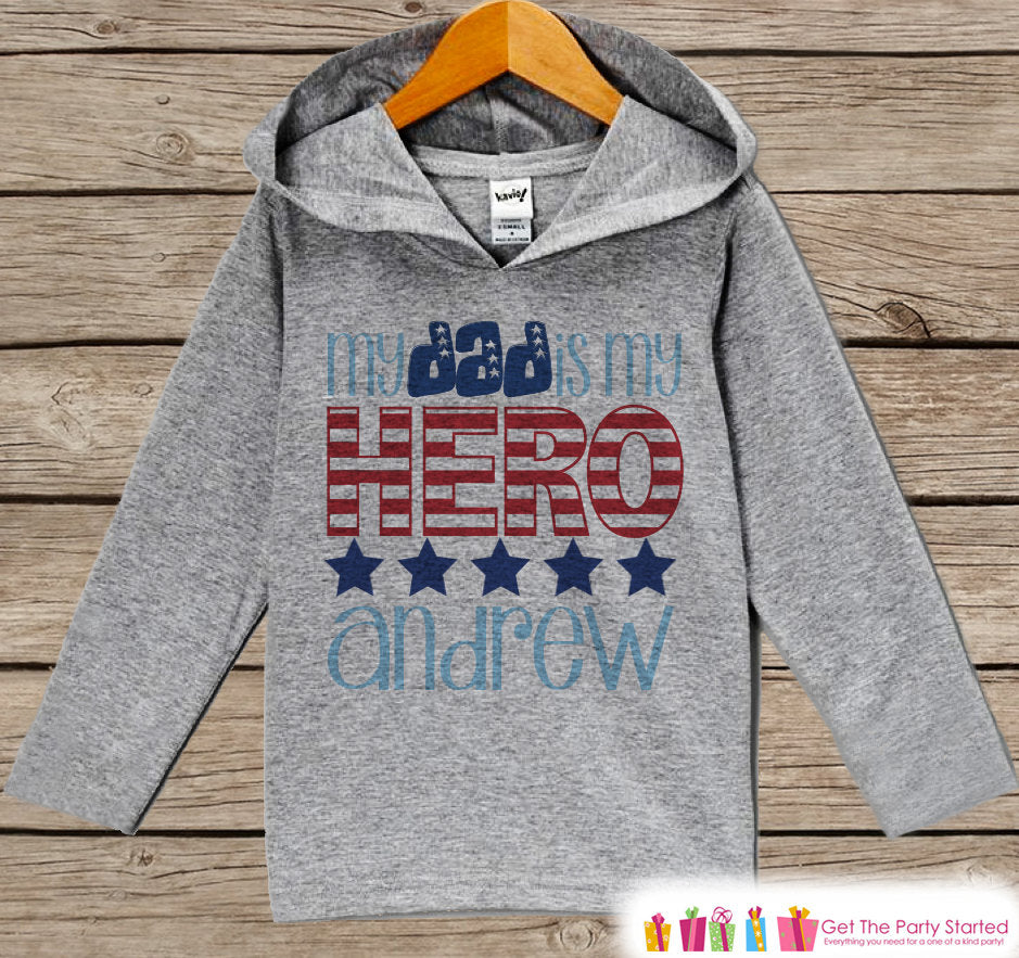 Kids 4th of July Outfit - Dad Is My Hero Hoodie - Custom Children's Pullover - Grey Toddler Hoodie - Infant Hoodie - Fourth of July Pride