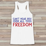 Freedom Tank Top - Women's 4th of July Tank - White Flowy Tank - Funny Fourth of July Shirt - American Pride Top - 4th of July Outfit