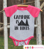 Girl's Camping Outfit - Camping Is In Tents - Pink Raglan Shirt, Onepiece - Kids Baseball Tee - Shirt for Baby, Toddler, Youth - Outdoors