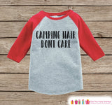 Kid's Camping Outfit - Camping Hair Don't Care - Red Raglan Shirt or Onepiece - Camp Shirt for Baby, Toddler, or Youth - Adventure Clothing