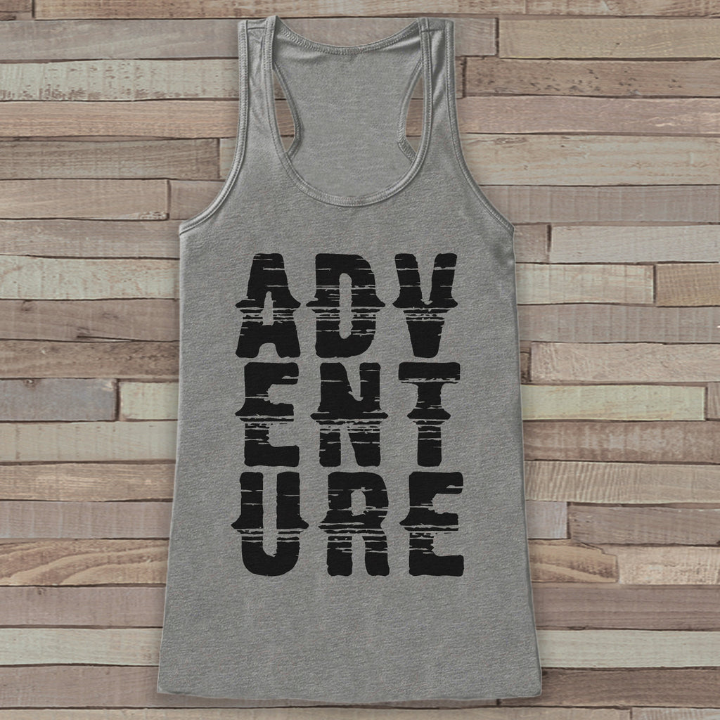 Adventure Tank - Grey Adventure Top - Camping Tank Top - Wilderness Tank Top - Womens Shirt - Outdoors Outfit - Hiking Shirt - Get The Party Started