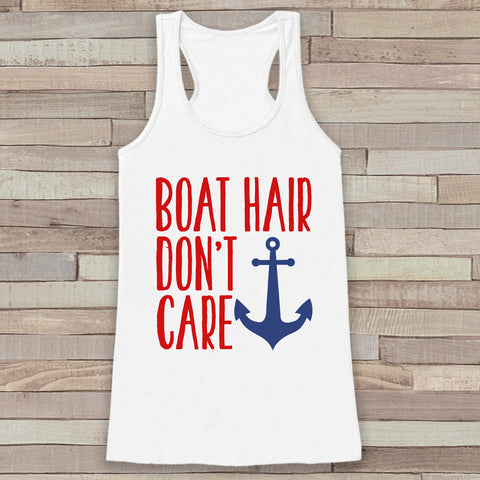 10bd3e3fd721e Boat Hair Don t Care - Women s Summer Tank Top - Funny Boating Tank ...