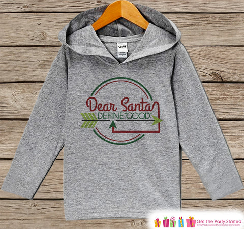Dear Santa Define Good - Funny Kids Christmas Outfit - Grey Christmas Sweater - Kids Hoodie Pullover - Holiday Shirt - Baby, Toddler, Youth