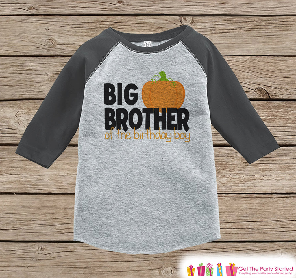 Big Brother of The Birthday Boy - Sibling Birthday Shirts - Boy Pumpkin Outfit - Big Brother Tshirt - Boys Grey Raglan Tee - Big Brother Tee