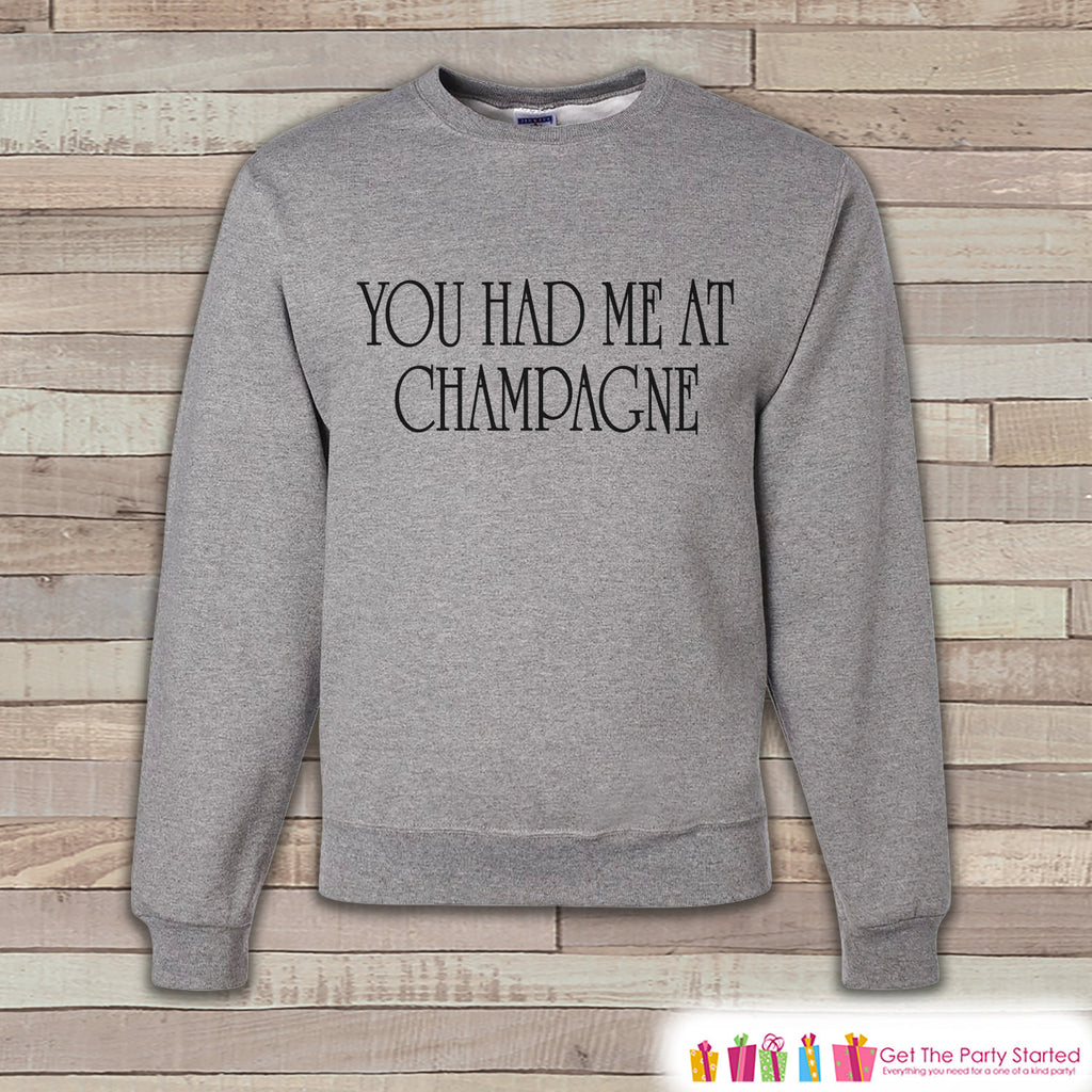 New Years Sweatshirt - Champagne - Adult Crewneck - Happy New Year - Holiday Sweatshirt - Drinking Crewneck - Holiday Pullover - Gift Idea - Get The Party Started