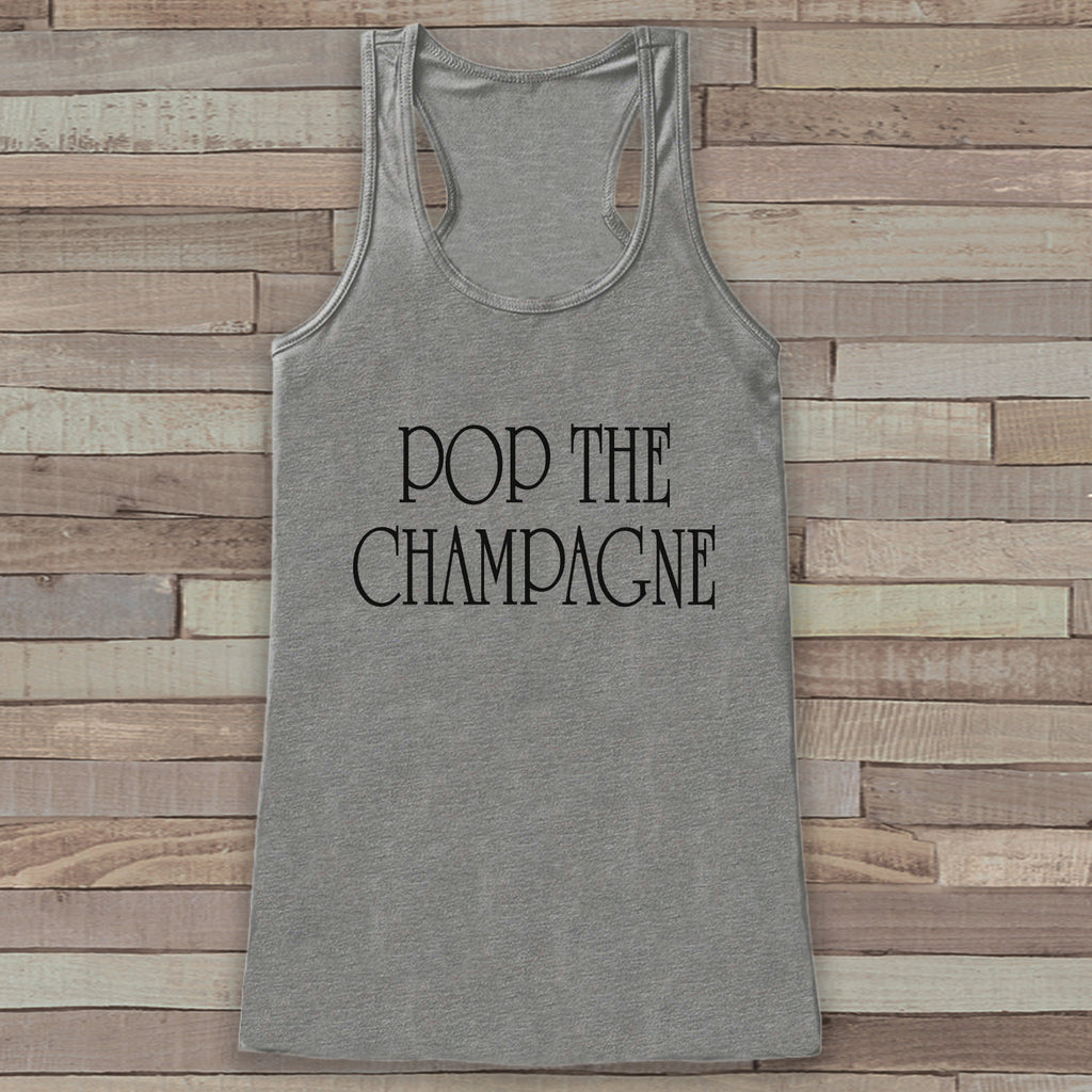 Happy New Year Tank Top - Pop the Champagne - Drinking Tank - Womens Tank Top -  Grey Tank - Grey Tank Top - Funny New Years - Workout Top