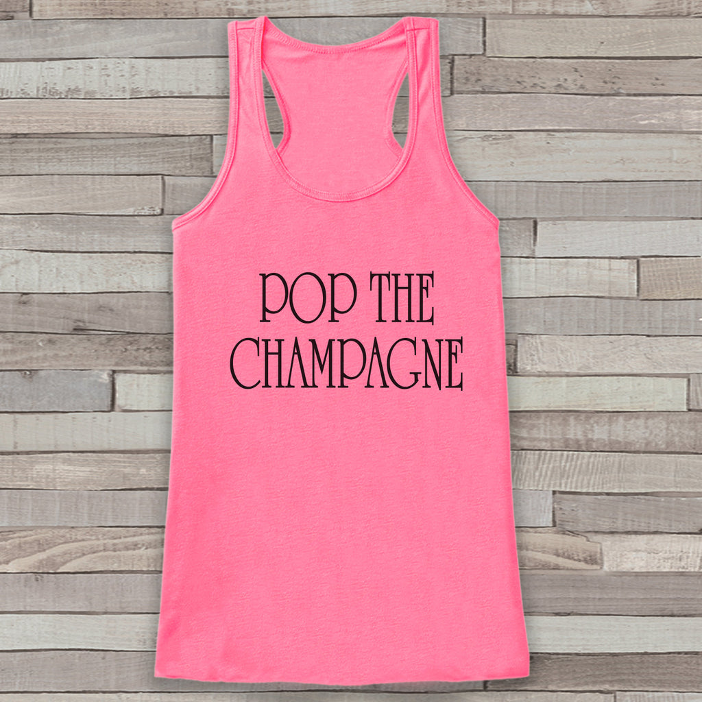 New Years Tank Top - Pop the Champagne Drinking Tank - Womens Tank Top - New Years Tank - Pink Tank Top - Funny New Years - Workout Top