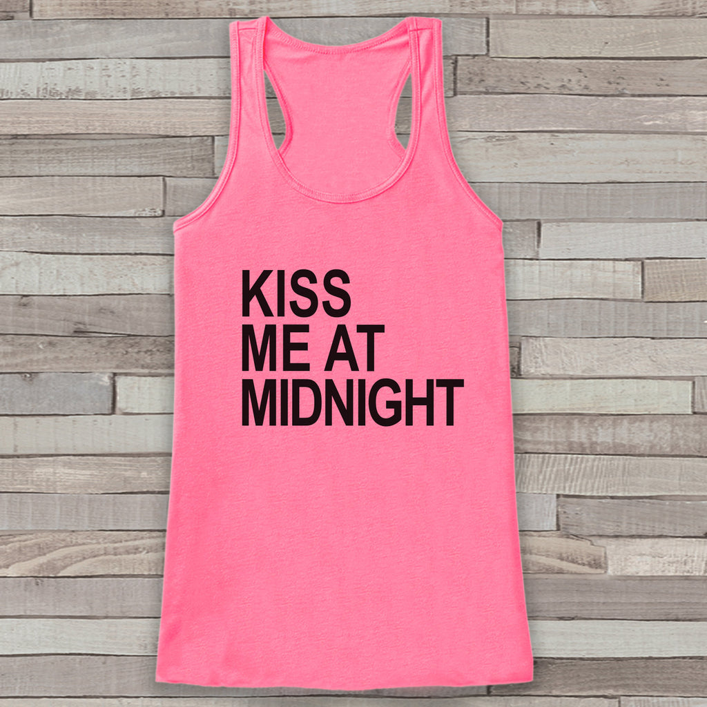 New Years Tank Top - Kiss At Midnight - Happy New Year - Womens Tank Top - Happy New Years Tank -  Pink Tank - Pink Tank Top - Workout Top - Get The Party Started