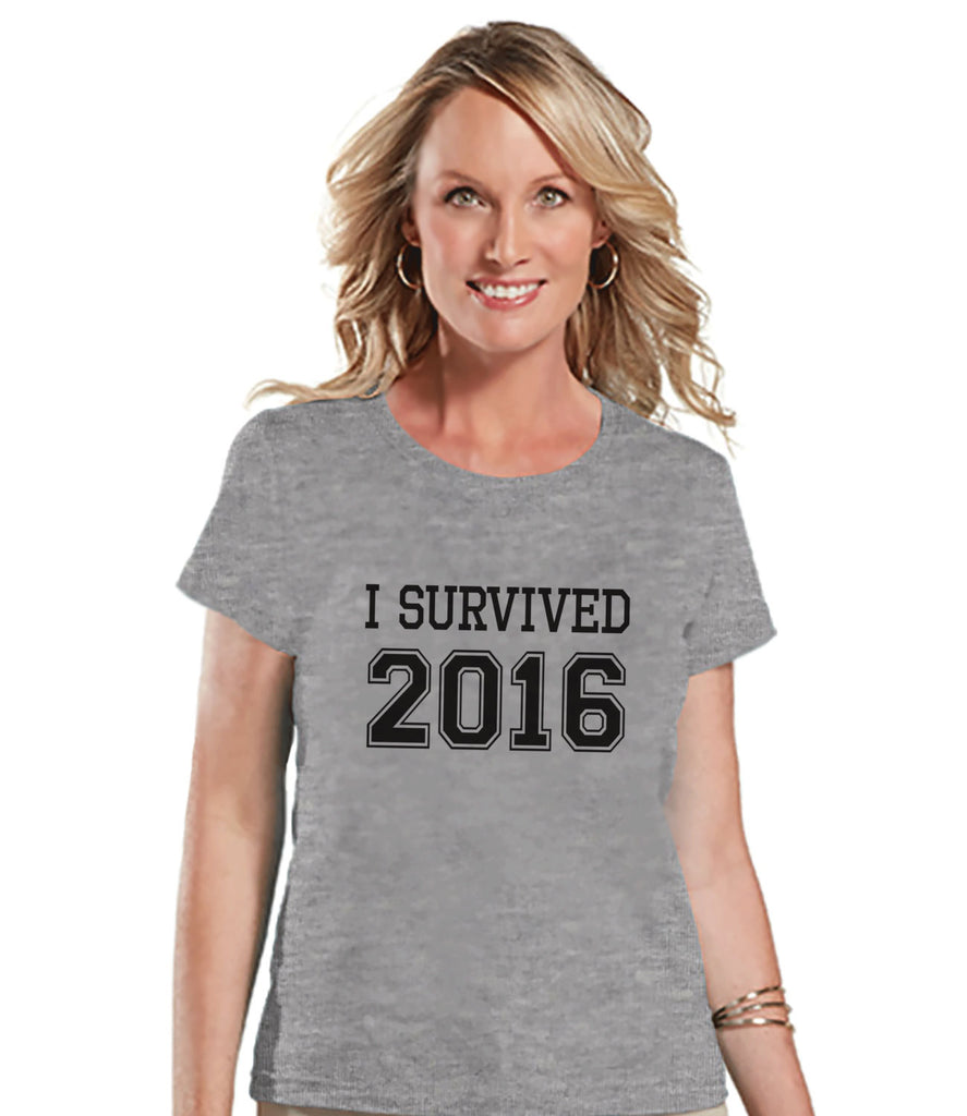 I Survived 2016 - New Years Eve Shirt - Grey T Shirt - Womens T-Shirt - Funny New Years Shirt - Womens Grey Tee - Ladies Holiday Shirt - Get The Party Started