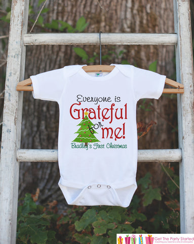 Baby Christmas Outfit - Infant 1st Christmas Onepiece - Everyone Is Grateful For Me Shirt - Baby's First Christmas Tree - Baby Boy or Girl